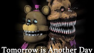[Sfm/Fnaf] Tomorrow is Another Day (by Stagged)