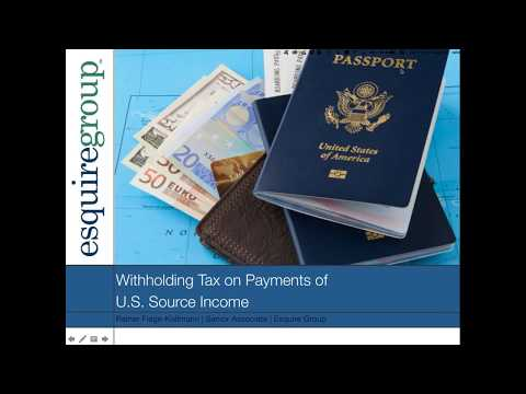 Withholding Tax on Payments of U.S.  Source Income to Foreign Persons