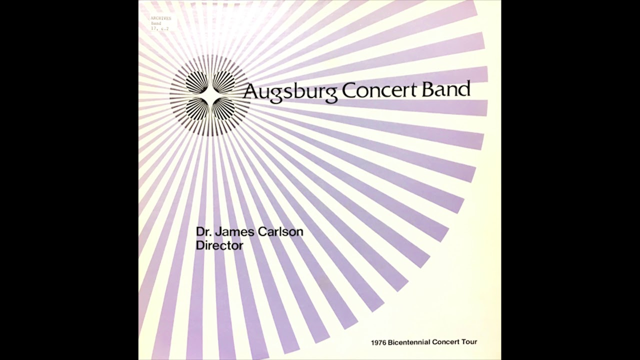 New England Tryptych Augsburg Concert Band 1976 Bicentennial