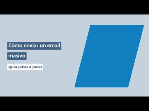 Cómo enviar un email masivo: guía paso a paso