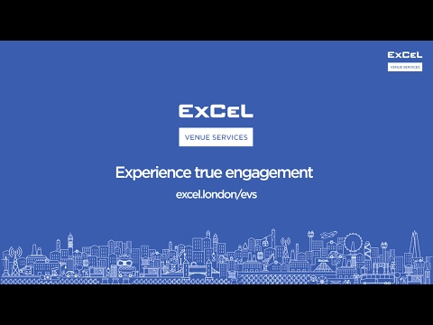 ExCeL Venue Services - Experience true engagement