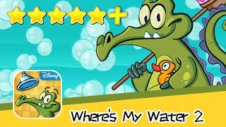 Where's My Water? 2 Chapter 6 Level 122 Walkthrough All Levels 3 Stars! Recommend index five stars+