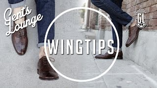 WINGTIPS: Our Favorites for Fall || Gent