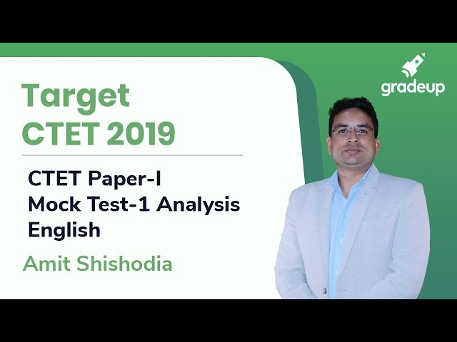 CTET 2019 | CTET Paper-I | Mock Test-1 Analysis | English By Amit Shishodia