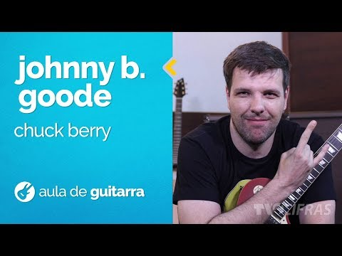 Chuck Berry - Johnny B. Goode (como tocar - aula de guitarra)