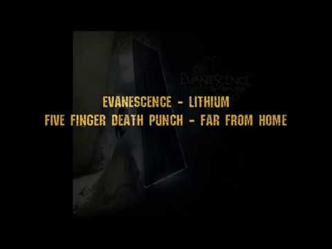 Lithium From Home Evanescence Five Finger Punch