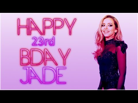 happy 23rd bday Jade! (best wishes from Argentina)