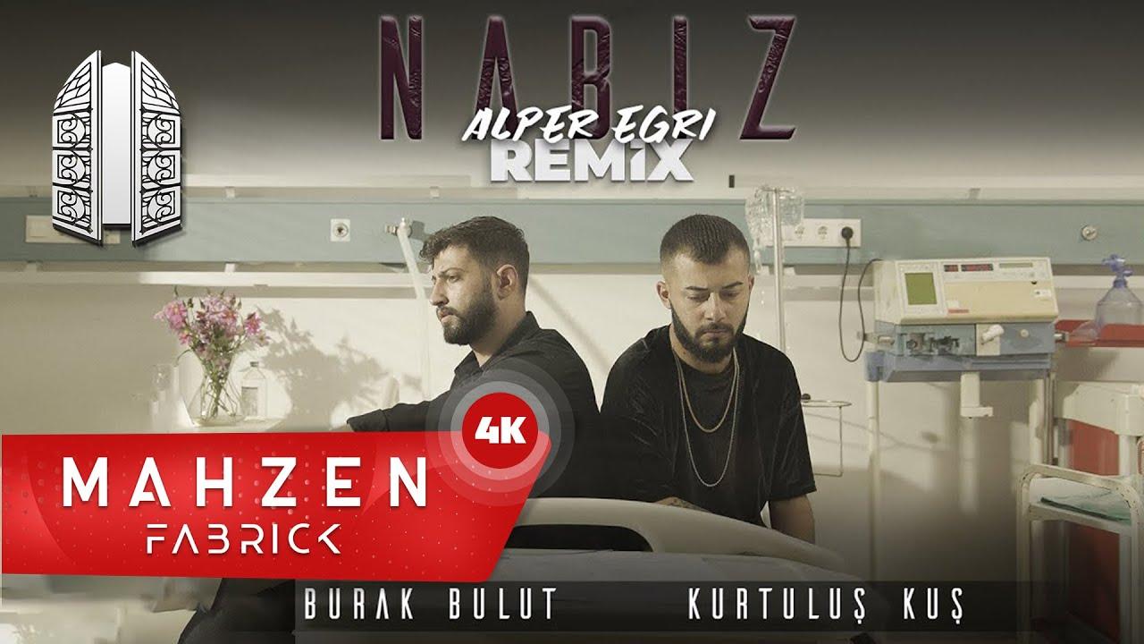 Burak Bulut & Kurtuluş Kuş - Nabız(Mahzen Media Alper Eğri Remix - Lyrics)