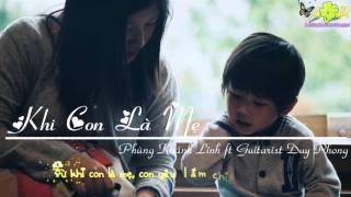 Khi Con Là Mẹ -Phùng Khánh Linh ft. Guitarist Duy Phong [Lyrics/Kara]
