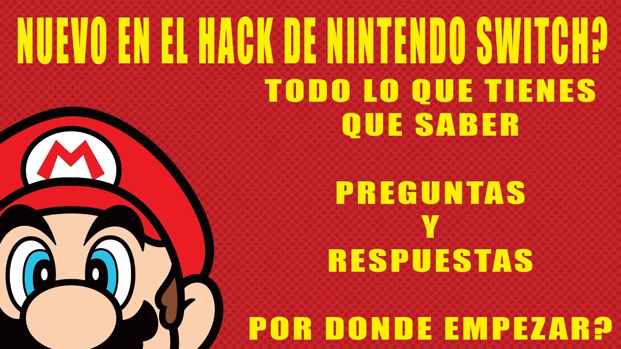 Guia para novatos en HACK de Nintendo SWITCH