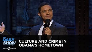 Video The Daily Show Takes Chicago: Culture and Crime in Obama's Hometown: The Daily Show download MP3, 3GP, MP4, WEBM, AVI, FLV Oktober 2017