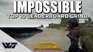 IMPOSSIBLE - TOP10 Leaderboard Grind - Cinematic Gameplay - PUBG