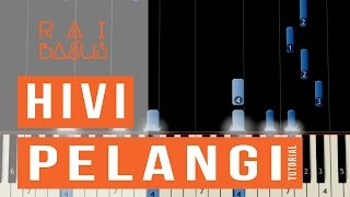 Hivi - Pelangi Piano Tutorial (Sheet Music)
