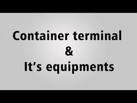 Container Terminal And Its Equipment For Your Study Purpose