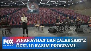 Pınar Ayhan'dan Çalar Saat'e özel 10 Kasım programı... 10 Kasım 2020 Çalar Saat