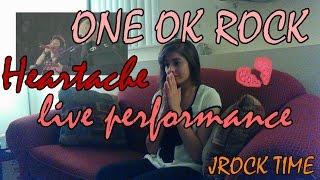 ONE OK ROCK - LIVE Heartache Reaction [MY TENDER HEART]