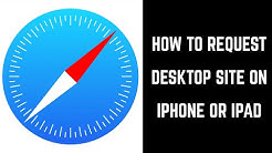 How to Request Desktop Site on iPhone or iPad