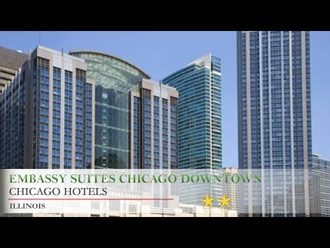 Embassy Suites Chicago Downtown Magnificent Mile - Chicago Hotels, Illinois