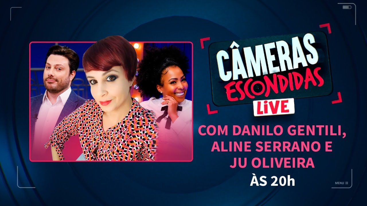 Live das Câmeras Escondidas com Aline Serrano, Danilo Gentili e Ju Oliveira (24/09/20)