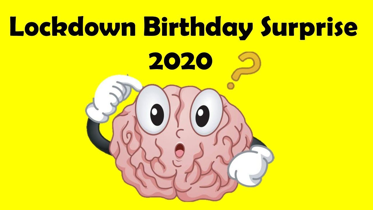 Lockdown Birthday Wishes 2020 Funny Birthday Surprise Video Stay Home Stay Safe Youtube
