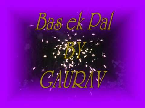 Bas Ek Pal Cover By Gaurav Sharma Ft. ( K.K)