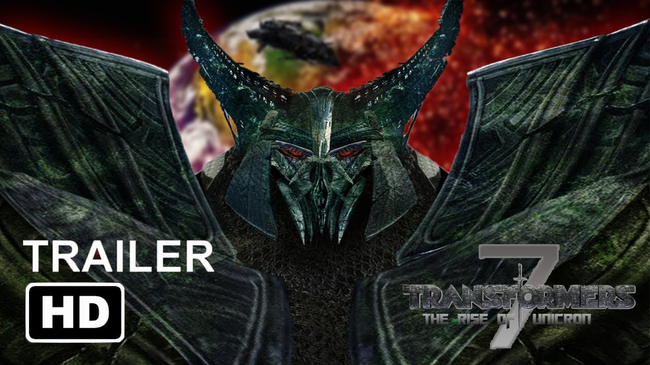 Download TRANSFORMERS 7: THE RISE OF UNICRON (2022) - Official Trailer