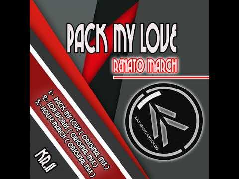 Renato March: Pack My Love