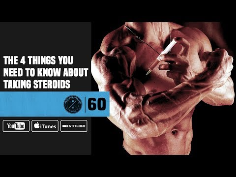 #60 The 4 Things You Need to Know About Taking Steroids