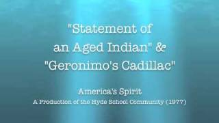 """Statement of an Aged Indian"" & ""Geronimo"
