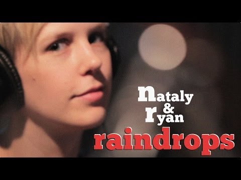 Raindrops Keep Falling On My Head - Nataly & Ryan