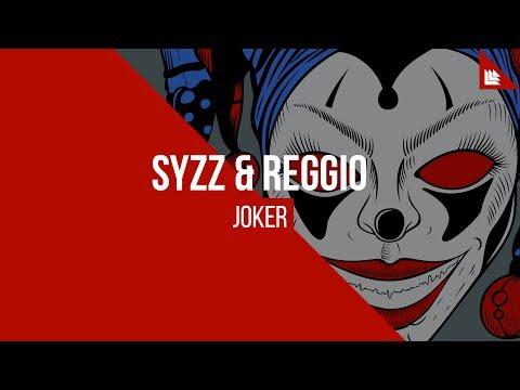 Syzz & REGGIO - Joker