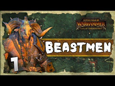 FURY OF THE BEASTMEN! Total War: Warhammer - Beastmen Grand Campaign #1