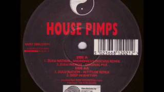 House Pimps - Zulu Nation