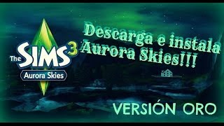 Descarga e instala Aurora Skies Oro-Los sims 3