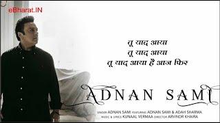 Gambar cover Tu Yaad Aya (Lyrical) | Adnan Sami | Adah Sharma | Kunaal Vermaa | Bhushan Kumar | Arvindr Khaira
