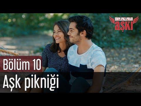 Meleklerin Aşkı 10. Bölüm - Aşk Pikniği
