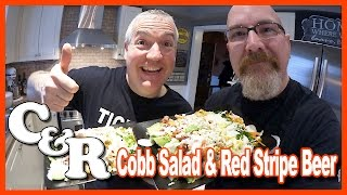 Cobb Salad Recipe & Red Stripe Beer   Cook & Review Ep #3