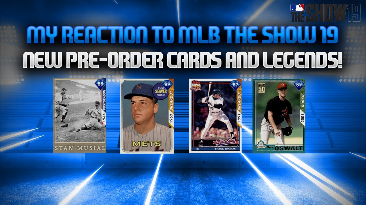 Reacting To The Pre Order Diamond Reveals And The 2 New Legends Revealed In Mlb The Show 19