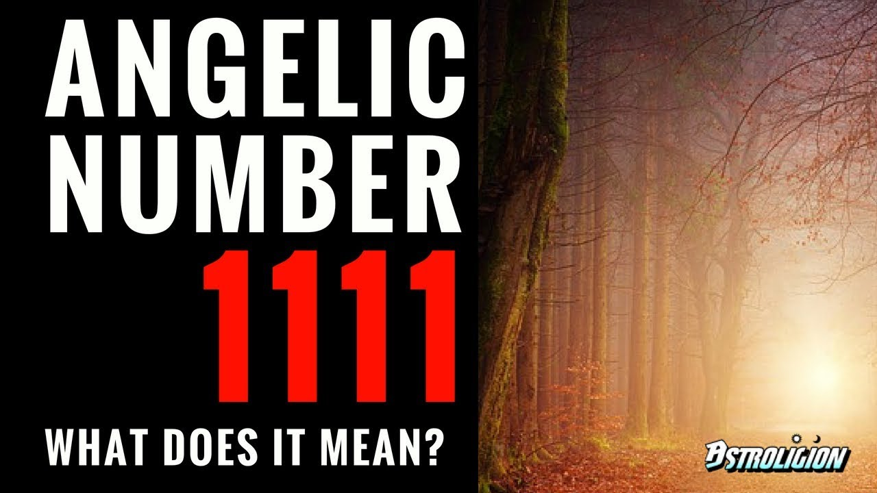 Angel Number 1111: What Does It Mean?   astroligion com
