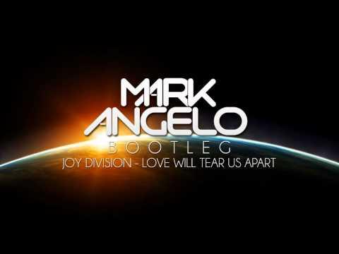 Joy Division - Love Will Tear Us Apart (Mark F. Angelo Bootleg)
