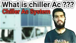 what is chiller ac ? |full system and information chilling plant | fully4world