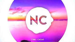 Tobu - Cacao   No Copyright Music