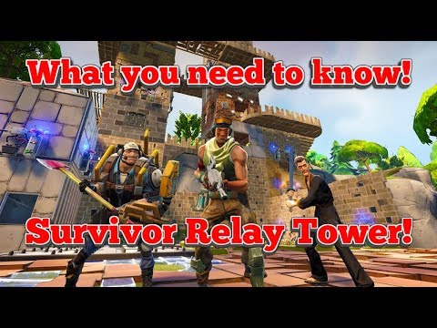 Survivor Relay Tower | Fortnite Beginner's Guide! | How, When And Where