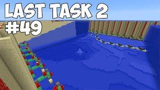 LAST TASK 2 - #49 САМЫЙ БЫСТРЫЙ СПОСОБ ОСУШЕНИЯ (Minecraft Vanilla)