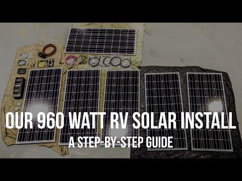 Our 960 Watt RV Solar Install: A Step-By-Step Guide