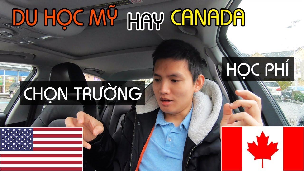 DU HỌC MỸ hay CANADA, Phần 1 | HỌC PHÍ, CHỌN TRƯỜNG và NƠI HỌC | Quang Lê TV #199