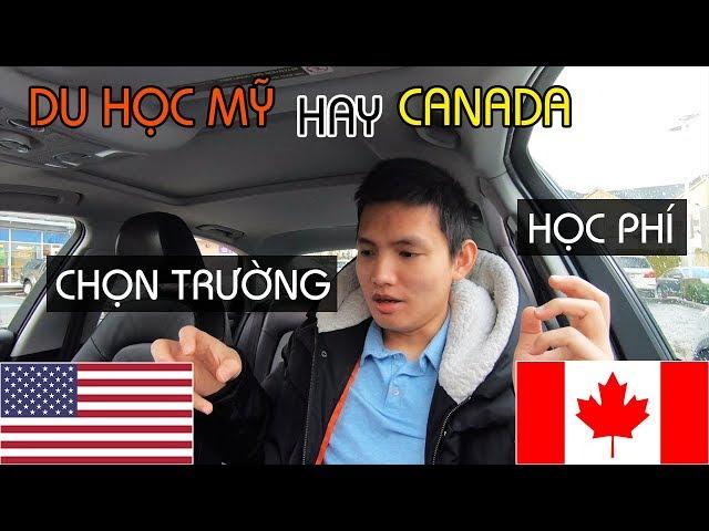 DU HỌC MỸ hay CANADA, Phần 1   HỌC PHÍ, CHỌN TRƯỜNG và NƠI HỌC   Quang Lê TV #199