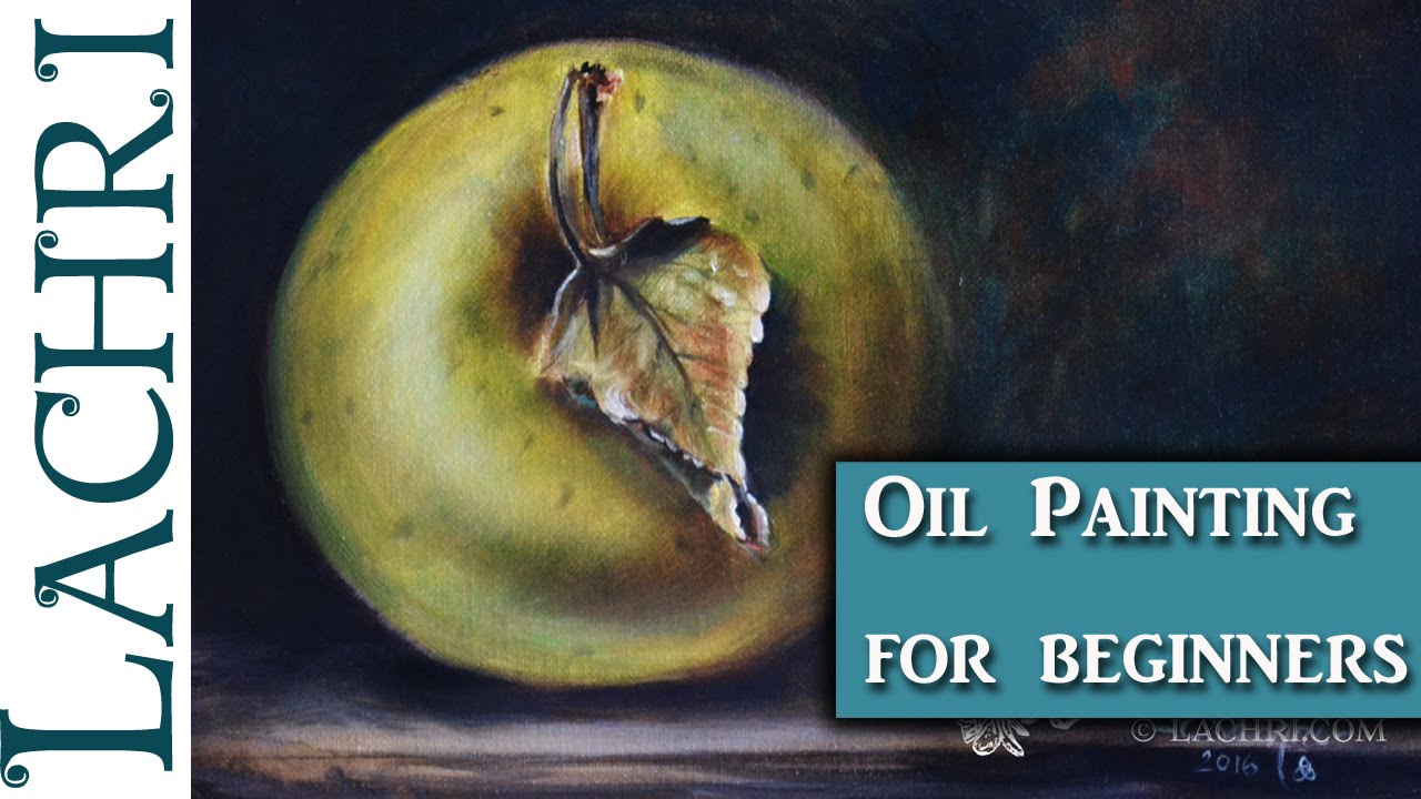 Oil Painting Instructions For Beginners Of Beginners Guide To Oil Painting And Demonstration W