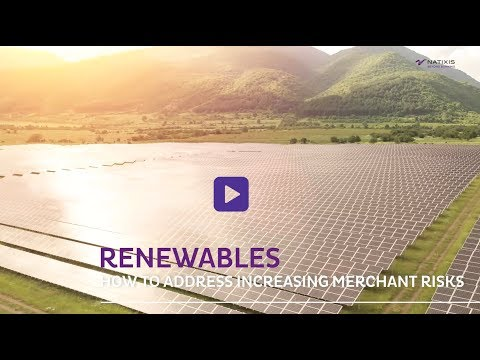Natixis Infraday - Renewables : how to address increasing merchant risks