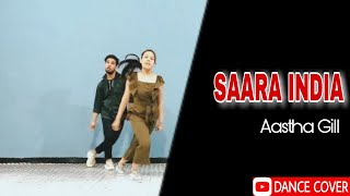 Aastha Gill - Saara India | Priyank Sharma | Choreography By Ajay Sharma |